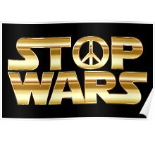 STOP WARS gold Poster