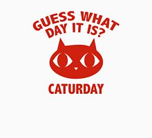 Guess What Day It Is? Caturday Unisex T-Shirt