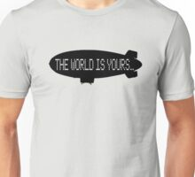 The World Is Yours - Scarface Unisex T-Shirt