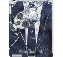 More Than Ink iPad Case/Skin