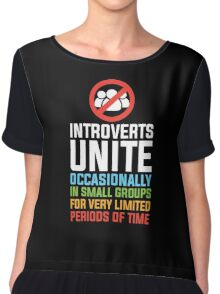 Introverts Unite Chiffon Top