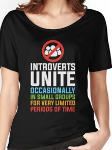 Introverts Unite Women's Relaxed Fit T-Shirt