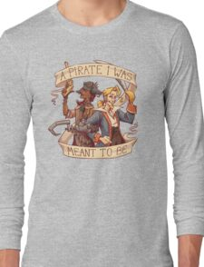A Pirate I Was Meant To Be Long Sleeve T-Shirt