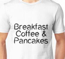 Breakfast Coffee & Pancakes Unisex T-Shirt