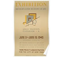 WPA United States Government Work Project Administration Poster 0665 Metropolitan Museum of Art Exhibition Art Teaching New York City Poster