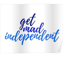 get mad independent  Poster