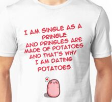 Single as a Pringle Unisex T-Shirt