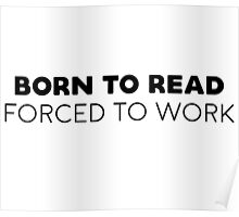 Born to read, forced to work. Poster