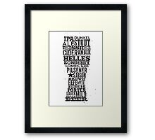 All Answers are in your beer glass Framed Print