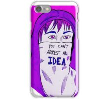 You can't arrest an idea iPhone Case/Skin