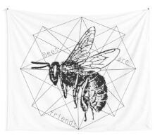 Bees are Friends Wall Tapestry