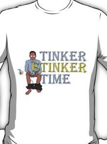 Tinker Stinker Time T-Shirt