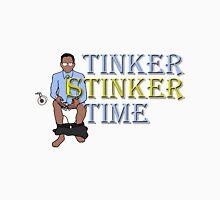 Tinker Stinker Time Unisex T-Shirt