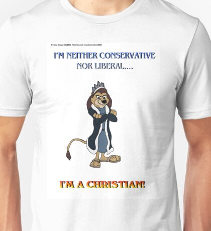 Neither Conservative Nor Liberal Unisex T-Shirt
