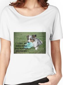 Miniature Australian Shepherd Love with PIcture blue merle Women's Relaxed Fit T-Shirt