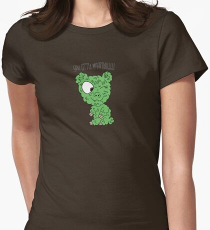 You Little Monster !!!!! Womens Fitted T-Shirt