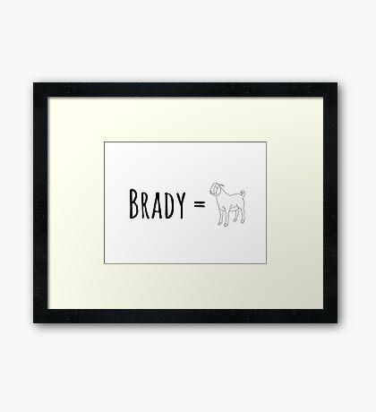 Brady GOAT Framed Print
