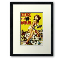 Attack Of The 50ft Woman Framed Print