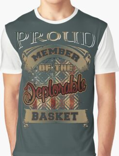 proud member of deplorable basket Graphic T-Shirt