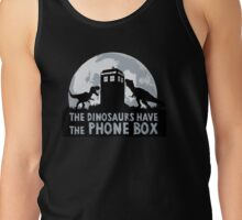the dinosaurs have the phone box Tank Top