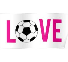 Love Soccer (pink) Poster