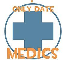 I only date medics- BLU by macncheesecabra
