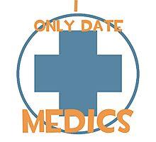I only date medics- BLU Photographic Print
