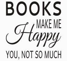 Books Make Me Happy. You Not So Much One Piece - Long Sleeve
