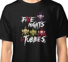 Five Nights at Tubbies Classic T-Shirt