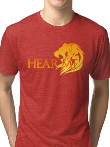 Hear Me! Tri-blend T-Shirt