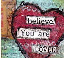 Believe - you are loved by MonicaMota