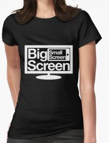 Big Screen Small Screen Womens Fitted T-Shirt