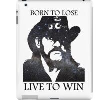 LEMMY KILMISTER BORN TO LOSE LIVE TO WIN RIP iPad Case/Skin