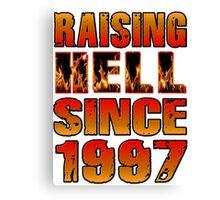 Raising Hell Since 1997 Canvas Print