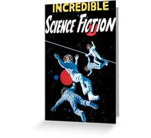 Incredible Science Fiction Greeting Card