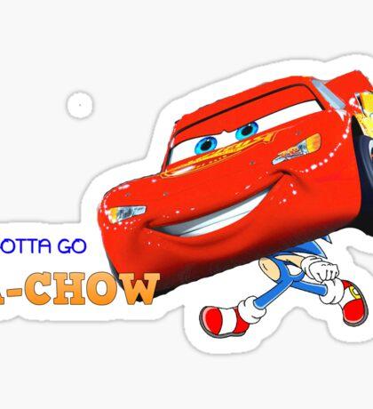 GOTTA GO KACHOW Sticker