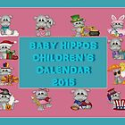 Baby Hippos Children's Calendar 2015 by Vickie Emms