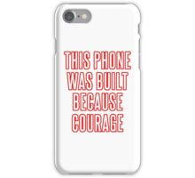 Courage iPhone Case (White & Red) iPhone Case/Skin