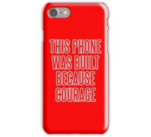 Courage iPhone Case (Red & White) iPhone Case/Skin