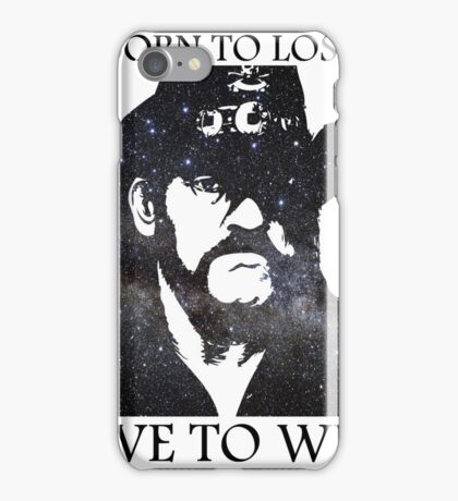 LEMMY KILMISTER BORN TO LOSE LIVE TO WIN RIP iPhone Case/Skin