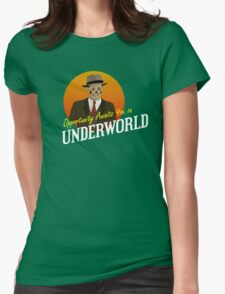 Opportunity Awaits You In Underworld Womens Fitted T-Shirt