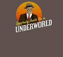 Opportunity Awaits You In Underworld T-Shirt