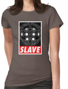 A Slave Obeys Womens Fitted T-Shirt
