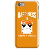 happiness is holding a hamster iPhone Case/Skin