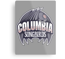 Columbia Songbirds Metal Print