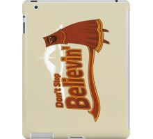 Don't Stop Believin' iPad Case/Skin