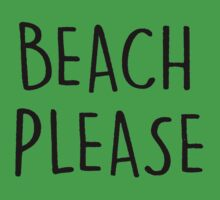beach please Baby Tee