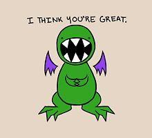 Dragon thinks you're great. Unisex T-Shirt