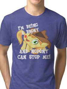 Being a Brony Tri-blend T-Shirt