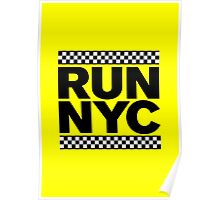 RUN NYC TAXI Poster